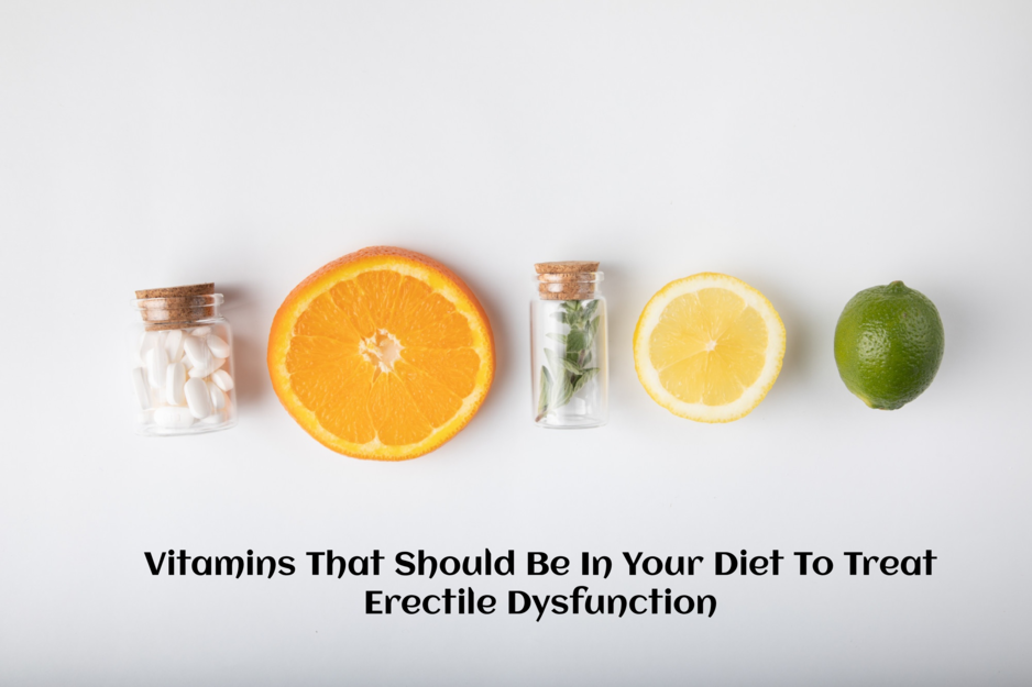 Vitamins To Treat Erectile Dysfunction